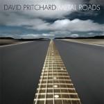 Metal Roads – David Pritchard